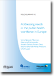 Addressing needs in the public health workforce in Europe